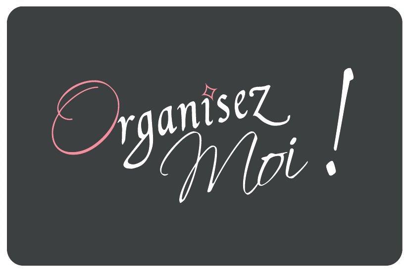 Organisez moi !