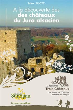 Couverture du guide 'A la découverte des châteaux du Jura alsacien'