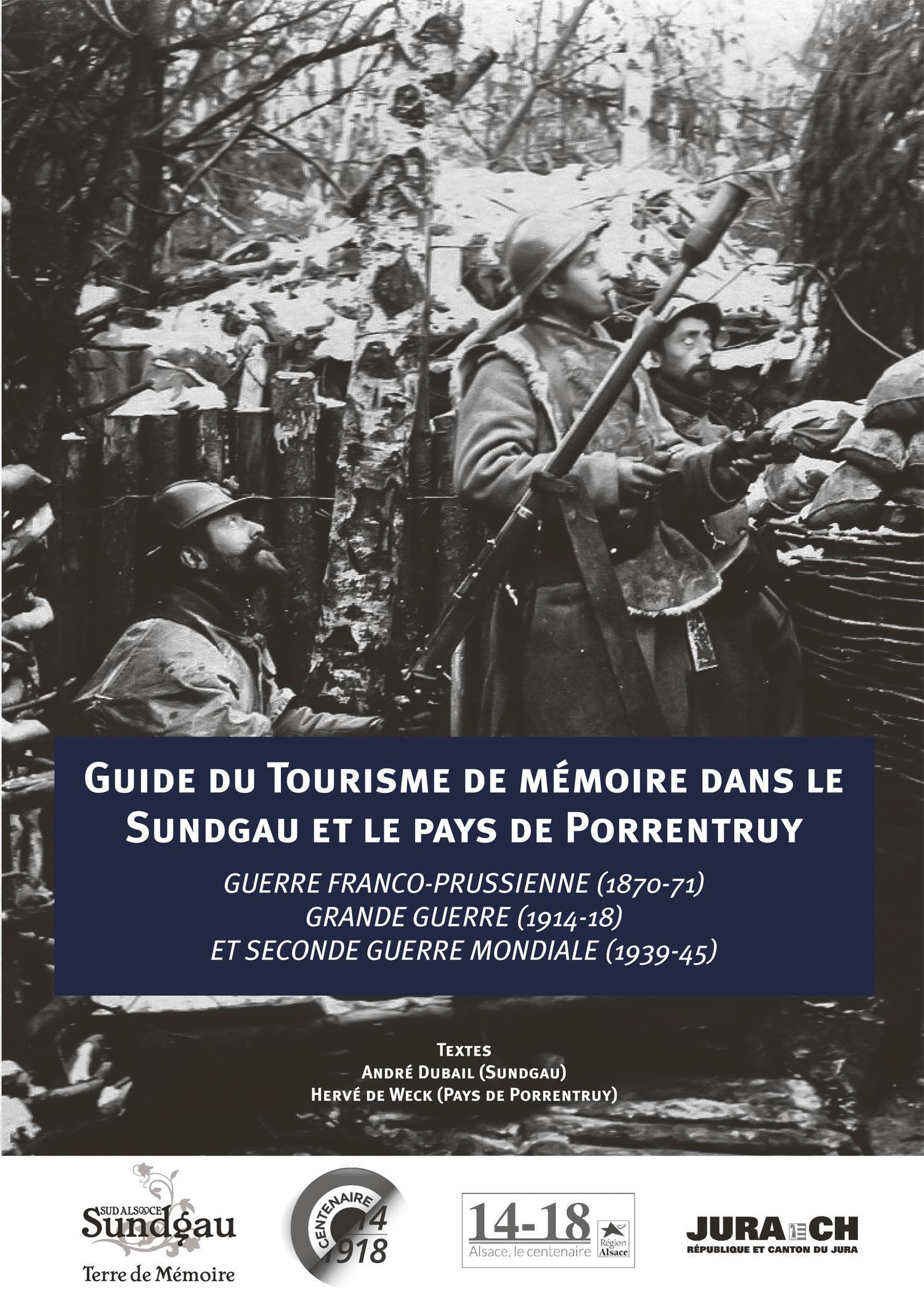 Guide du Tourisme de Mémoire du Sundgau et du Pays de Porrentruy