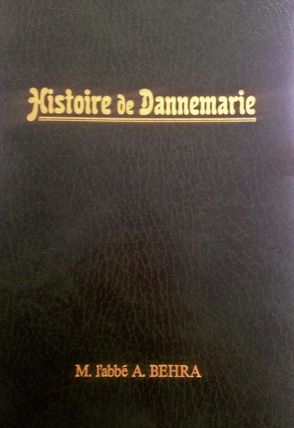 Histoire de Dannemarie de M. l'abbé A. BEHRA