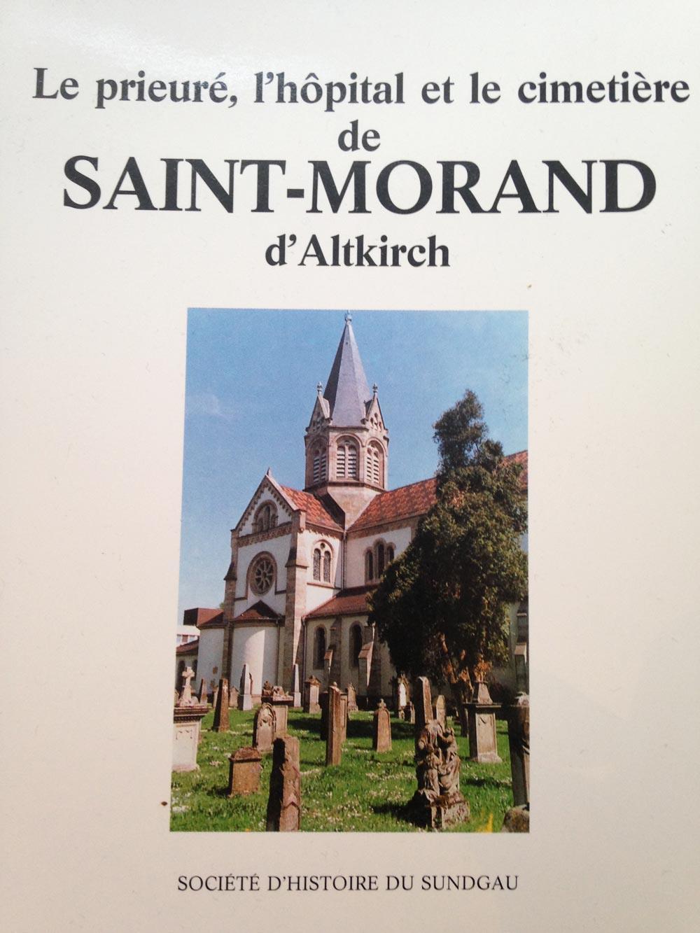 Le prieuré, l'hôpital et le cimetière St Morand d'Altkirch