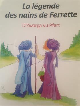 Légende des nains de Ferrette de Sylvie Martin et Marlyse Infanti