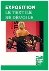 Exposition : le textile se dévoile !