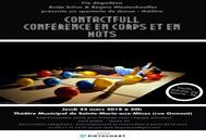 Contactfull : conférence en corps et en mots