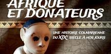 Exposition: Afrique et donateurs, une histoire colmarienne du 19e s. à nos jours