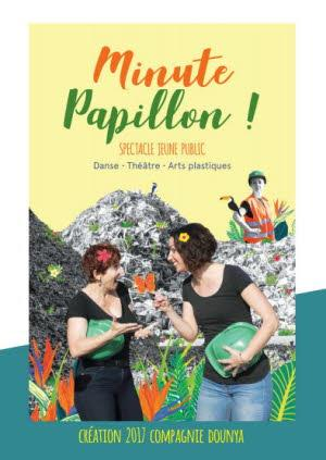 Théâtre contemporain : Minute papillon!