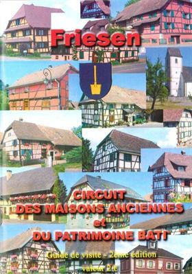 Guide du Circuit des maisons anciennes et du patrimoine bâti de Friesen
