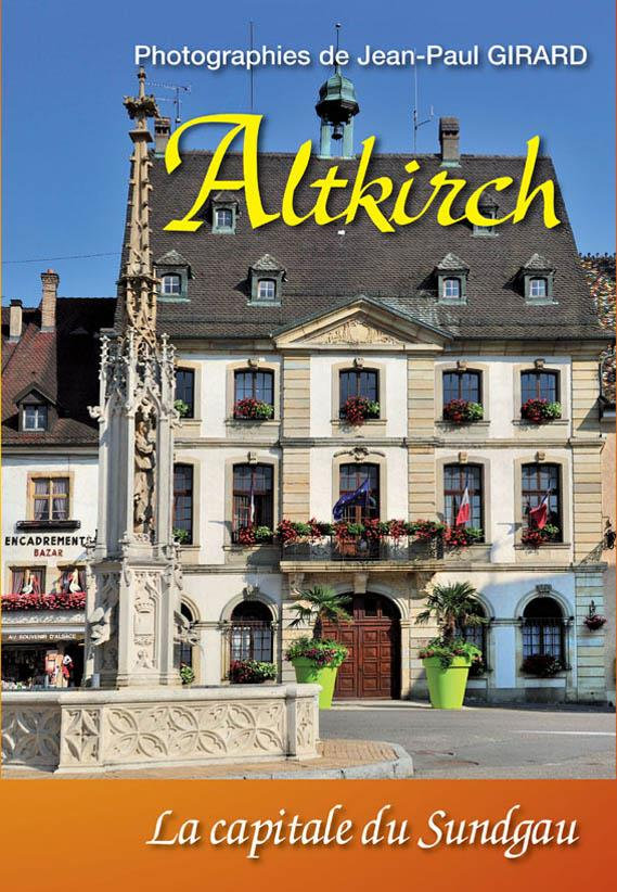 Altkirch, la Capitale du Sundgau