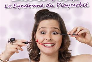 One woman show Elodie Poux : le syndrome du playmobil