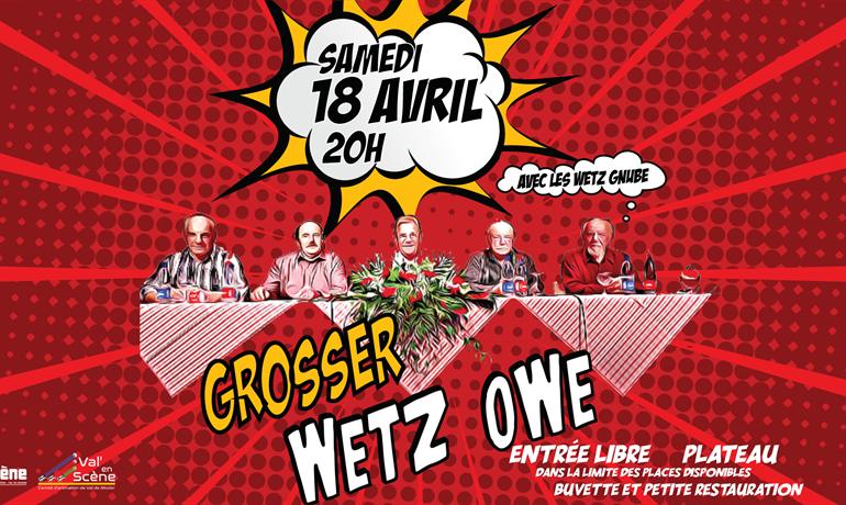 """Grand """"WETZ OWE"""" avec les """"Wetz Gnube"""""""