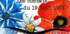 Un siècle d'histoires : les combats du 19 août 1914