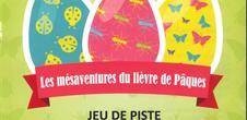 Jeu de piste : 'Les mésaventures du lièvre de Pâques '