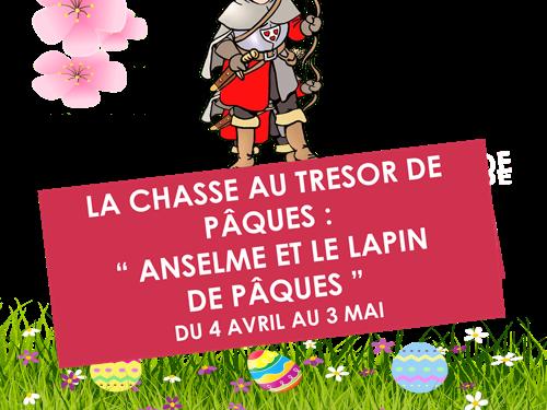Chasse au trésor de Pâques à pied :  Anselme et le lapin de Pâques